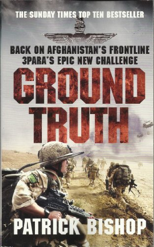 9780007930562: Ground Truth: 3 Para Return to Afghanistan