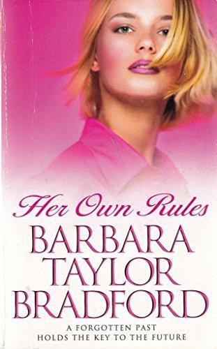 Her Own Rules: Bradford, Barbara Taylor