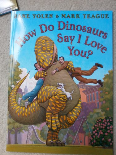 9780007931521: How do dinosaurs say I love you?