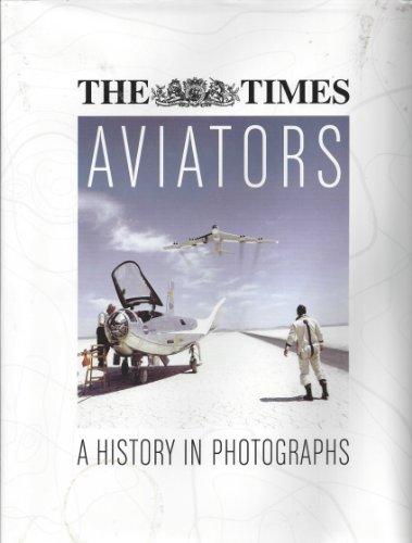 9780007932658: Aviators A history in photogrphs