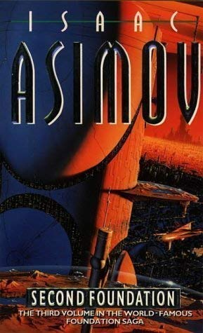 9780007933570: Second Foundation (Book Three of The Foundation Series) by Isaac Asimov (1994-03-28)
