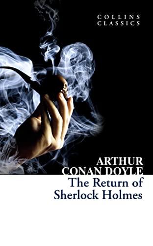 9780007934423: The Return of Sherlock Holmes (Collins Classics)