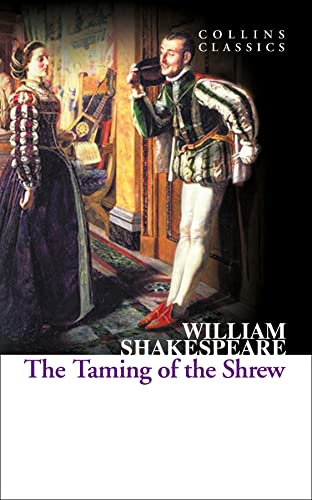 9780007934430: The Taming of the Shrew (Collins Classics)