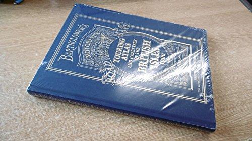 9780007934874: Bartholomew's Touring Atlas and Gazetteer of the British Isles