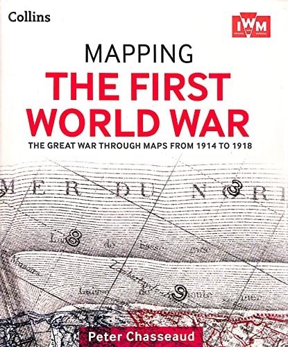 9780007935963: MAPPING THE FIRST WORLD WAR