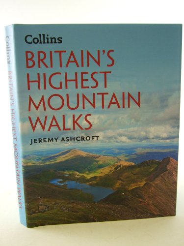 9780007935970: BRITAIN'S HIGHEST MOUNTAIN WALKS