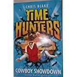 9780007940899: Time Hunters 7 Cowboy Showdown