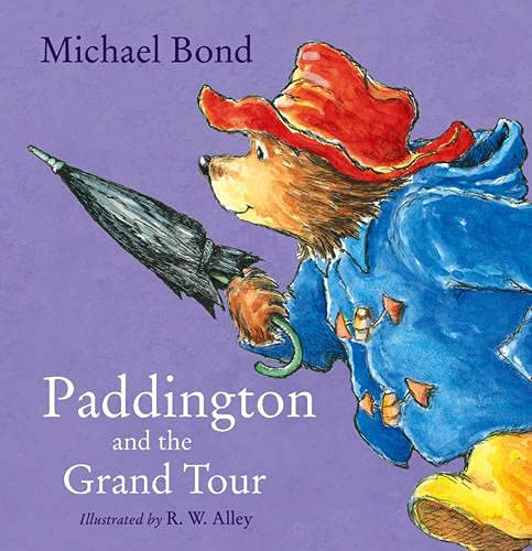 9780007943173: Paddington and the Grand Tour