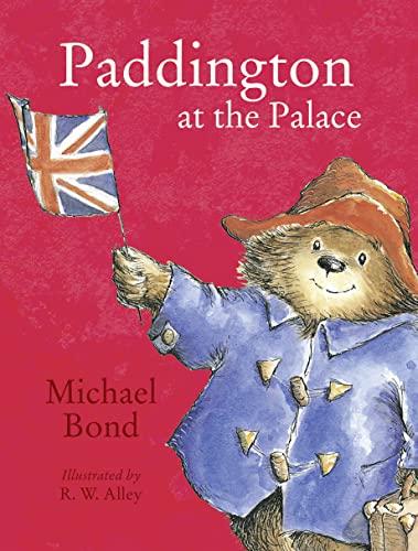 9780007943180: Paddington at the Palace