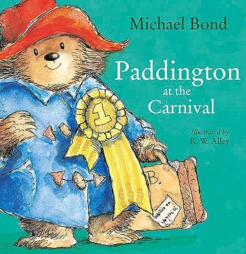9780007943203: Paddington at the Carnival