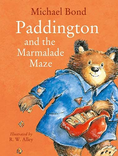 9780007943210: Paddington and the Marmalade Maze