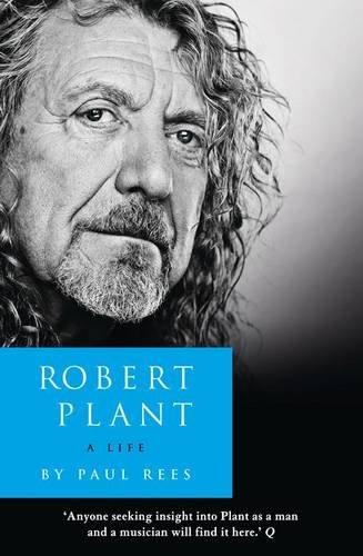 9780007945146: Robert Plant: A Life