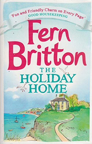 9780007947638: The Holiday Home