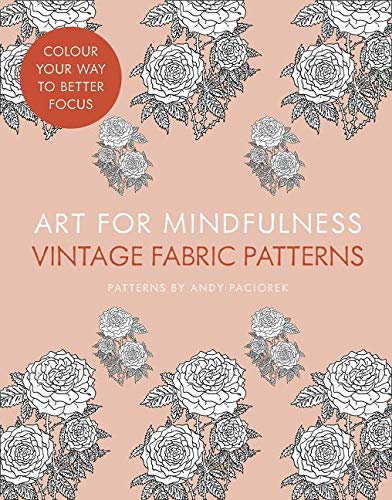 9780007949236: Art for Mindfulness: Vintage Fabric Patterns