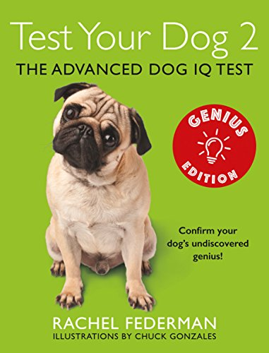 9780007949281: Test Your Dog 2: Genius Edition: Confirm your dog's undiscovered genius!