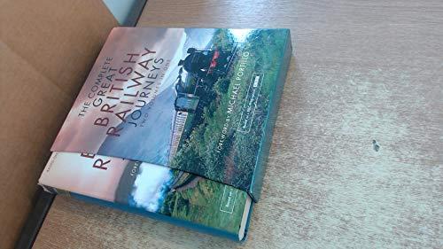 9780007950096: The Complete Great British Railway Journeys
