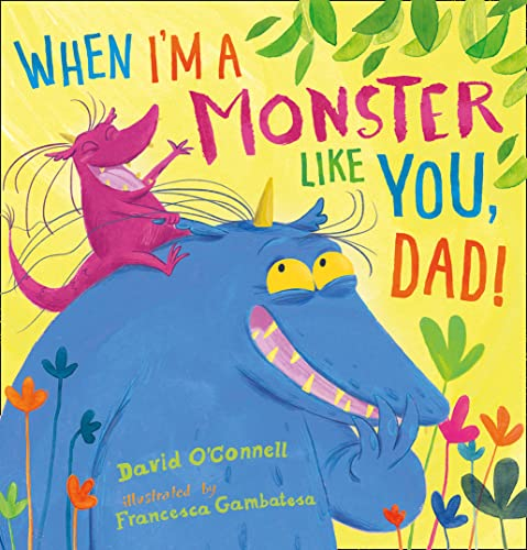 9780008100223: When I'm a Monster Like You, Dad