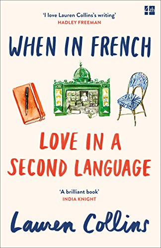 9780008100629: When in French: Love in a Second Language