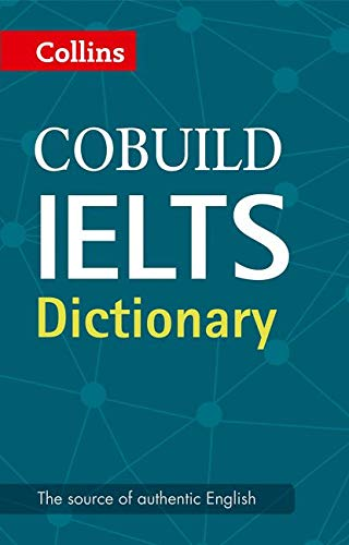 9780008100834: Cobuild IELTS Dictionary (Collins English for IELTS)