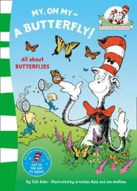 9780008100988: My Oh My A Butterfly (The Cat in the Hat's Learning Library)