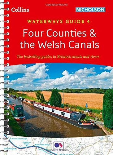 9780008101596: Four Counties & the Welsh Canals No. 4 (Collins Nicholson Waterways Guides)