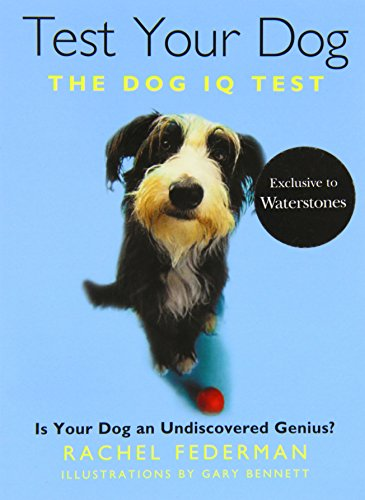 9780008101725: Test Your Dog: Is Your Dog an Undiscovered Genius?