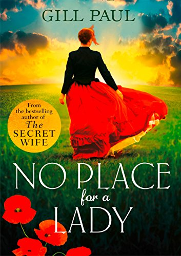 9780008102128: No Place For A Lady: A sweeping wartime romance full of courage and passion