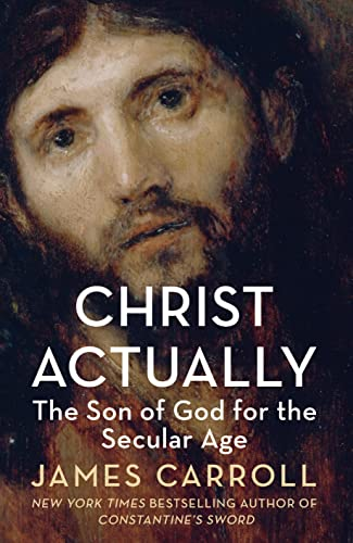 9780008103484: Christ Actually: The Son of God for the Secular Age