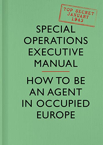 9780008103613: SOE Manual: How to be an Agent in Occupied Europe