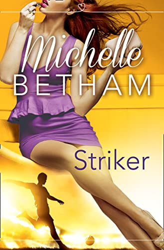 9780008104429: Striker: HarperImpulse Contemporary Romance