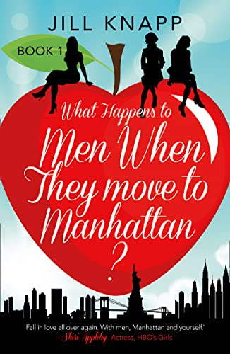 9780008104993: What Happens to Men When They Move to Manhattan?