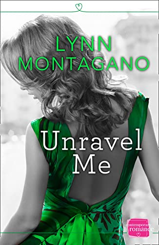 9780008105006: Unravel Me: HarperImpulse Contemporary Romance