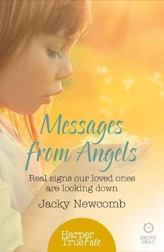 9780008105068: Messages from Angels: Real signs our loved ones are looking down (HarperTrue Fate - A Short Read)