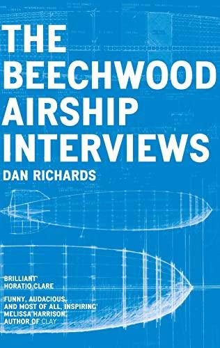 9780008105211: The Beechwood Airship Interviews
