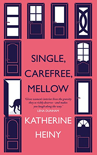 9780008105556: Single, Carefree, Mellow
