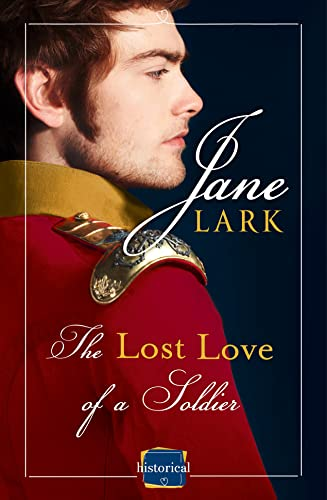 9780008105761: The Lost Love of a Soldier