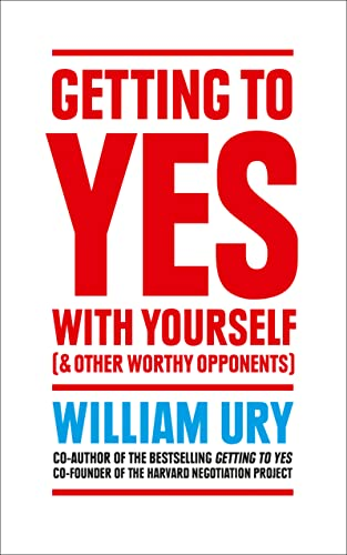 9780008106058: Getting to Yes with Yourself: And Other Worthy Opponents