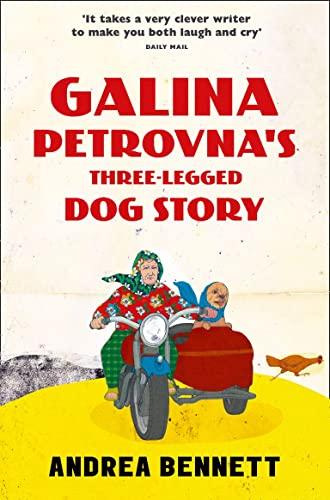 9780008108403: Galina Petrovna?s Three-Legged Dog Story