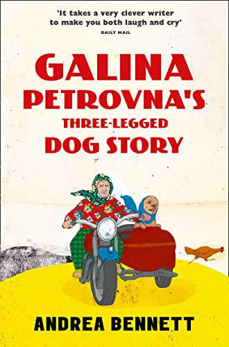 9780008108403: Galina Petrovna's Three-Legged Dog Story