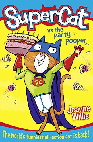 9780008110406: Supercat vs The Party Pooper (Supercat, Book 2)