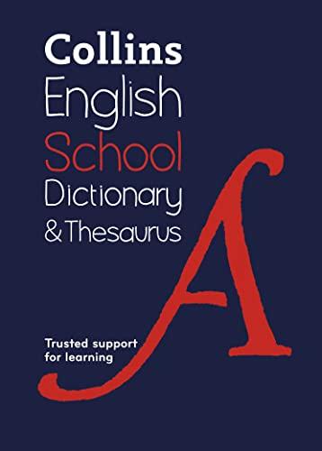 9780008111953: Collins School — Collins School Dictionary & Thesaurus