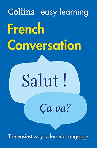 9780008111984: French Conversation (Collins Easy Learning)