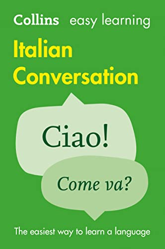 9780008111991: Easy Learning Italian Conversation (Collins Easy Learning Italian)
