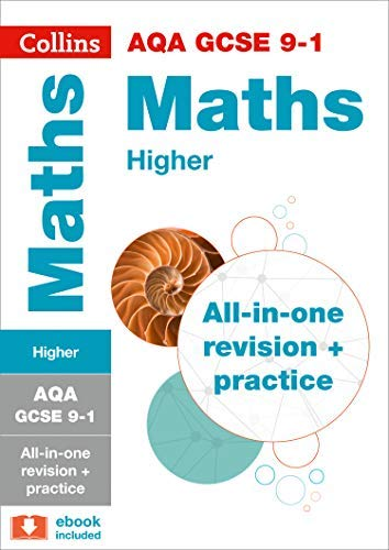 9780008112509: AQA GCSE Maths Higher Tier: All-in-One Revision and Practice (Collins GCSE Revision and Practice - New 2015 Curriculum)