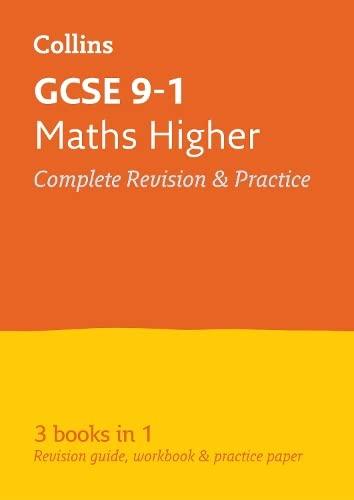 9780008112523: Collins GCSE Revision and Practice - New 2015 Curriculum Edition — GCSE Maths Higher Tier: All-In-One Revision and Practice