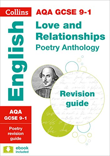9780008112530: AQA GCSE Poetry Anthology: Love and Relationships: Revision Guide (Collins GCSE Revision and Practice - New 2015 Curriculum)
