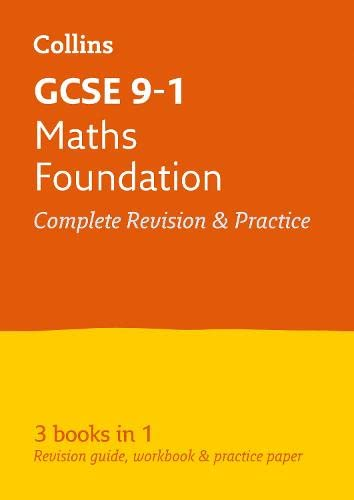 9780008112547: GCSE Maths Foundation Tier: All-in-One Revision and Practice (Collins GCSE Revision and Practice - New 2015 Curriculum)