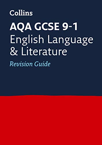9780008112578: AQA GCSE English Language and English Literature: Revision Guide (Collins GCSE Revision and Practice - New 2015 Curriculum)