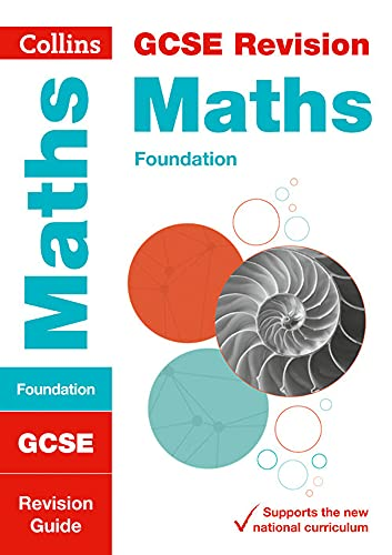 9780008112592: GCSE Maths Foundation Tier: Revision Guide (Collins GCSE Revision and Practice - New 2015 Curriculum)
