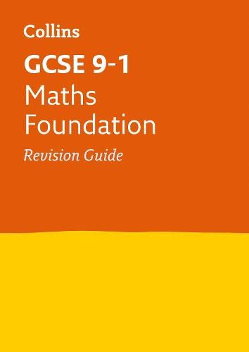 9780008112592: Collins GCSE Revision and Practice - New 2015 Curriculum Edition ? GCSE Maths Foundation Tier: Revision Guide